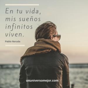 33 Frases De Amor De Pablo Neruda Para Tu Corazon Un Universo Mejor