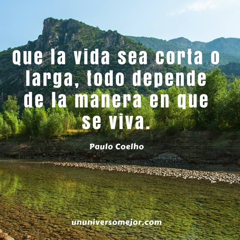 Las Mejores Frases De Paulo Coelho Para Reflexionar Un Universo Mejor